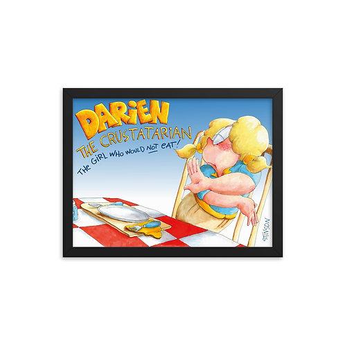 Darien Won't Eat! – 16x12 Framed poster