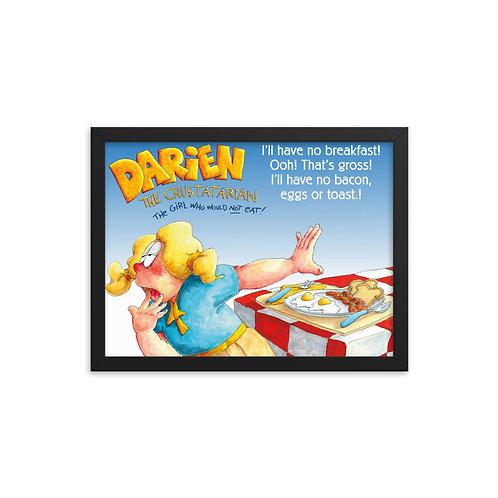 Darien Won't Eat Breakfast – 16x12 Framed poster