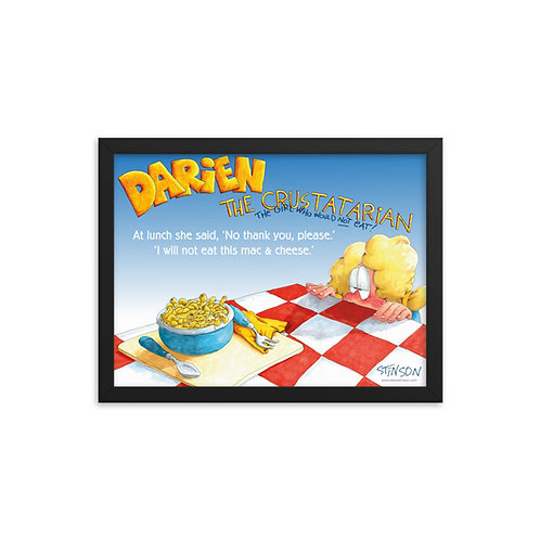 Darien Won't Eat Lunch! – 16x12 Framed poster