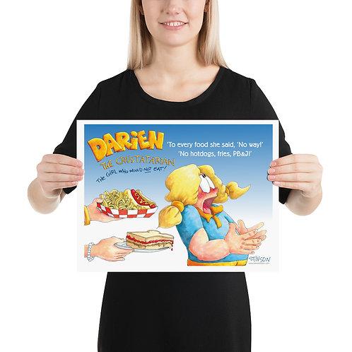 Darien Won't Eat Hotdogs! – 16x12 Poster
