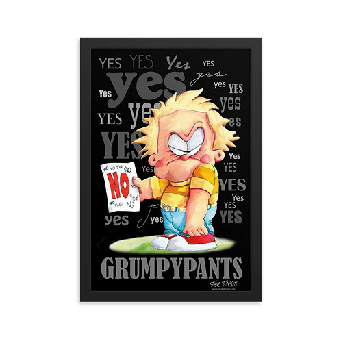 Grumpypants! – 12x18 Framed poster