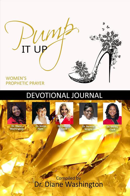 Pump It Up Women's Prophetic Prayer Devotional Journal
