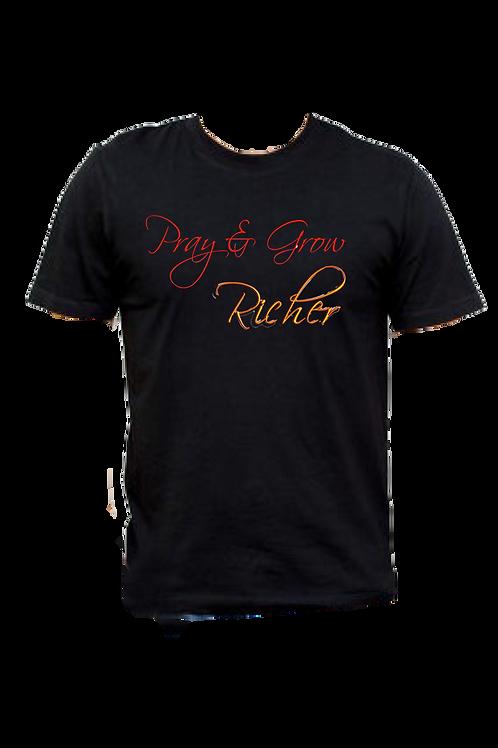 Pray & Grow Richer T-Shirt