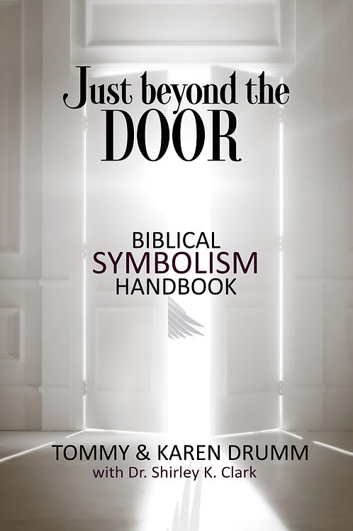 Just Beyond The Door Biblical Symbolism Handbook