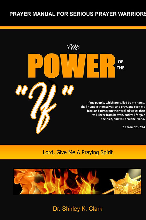 The Power of the IF Prayer Manual