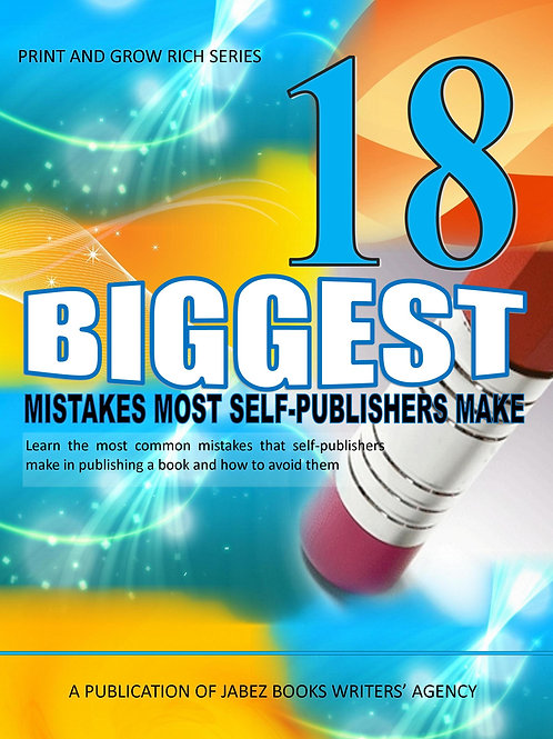 18 Biggest Mistakes Most Self-Publishers Make