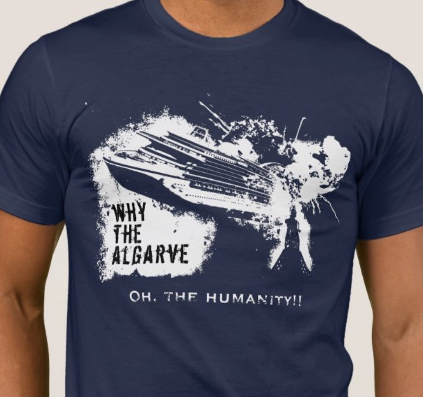 WhyTheAlgarve - Oh, the Humanity!!