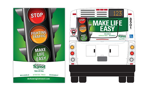 DURHAM REGION TRANSIT  Bus shelters and transit advertising artwork were elements in this multi-media advertising program which promoted the ease of taking region-wide transit.