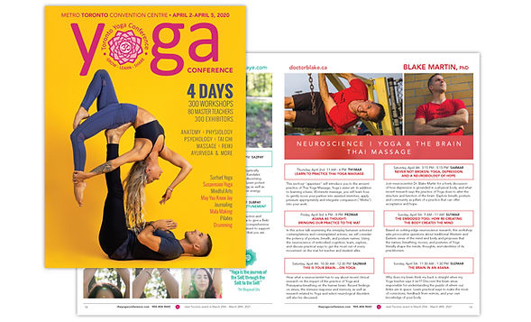 TORONTO YOGA CONFERENCE  An extensive 80+ page conference guide for a major 4-day event. Produced for both print and digital distribution.