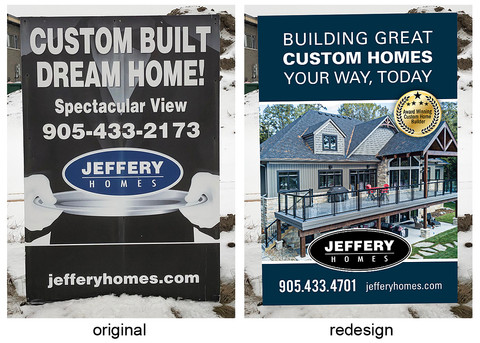 Jeffery Homes is also a premier custom home builder offering outstanding craftsmanship and attention to detail. Their newly designed Custom Homes signs showcase a stunning image that now better reflects their elite product and service offerings.