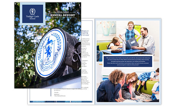 TRAFALGAR CASTLE  Annual report distributed strictly as a digital flip-book, with no conventionally produced printed version. It's a progressive approach that is reflective of the environmentally responsible philosophy at this exclusive all-girls private school.