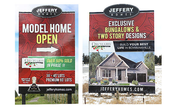JEFFERY HOMES  These road/directional signs hit the mark with informative and striking brand communications for Durham Region home builder Jeffery Homes.