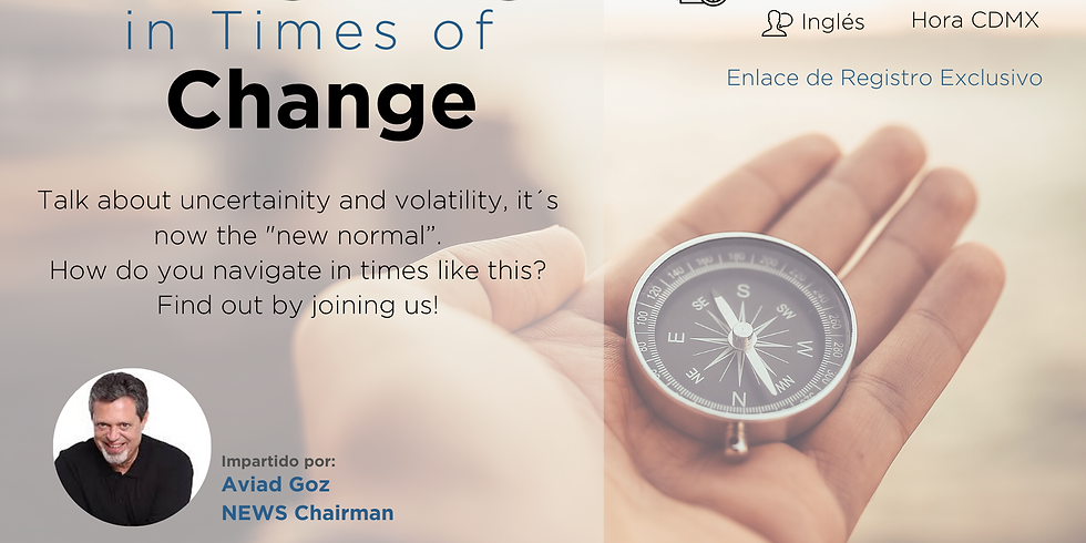 Navigating in Times of Change