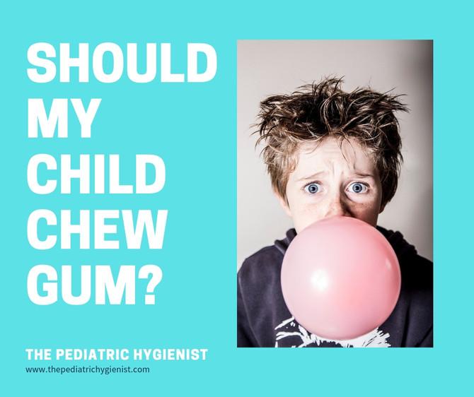 Should My Child Chew Gum?