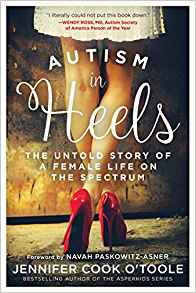 Autism in Heels by Jennifer Cook O'Toole