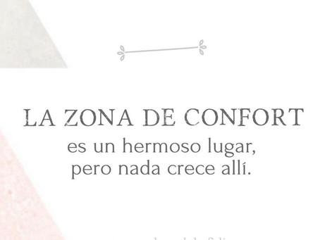 Sal de tu zona de confort.