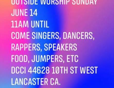 Community Unity - Black Lives Matter Outdoor Worship Celebration