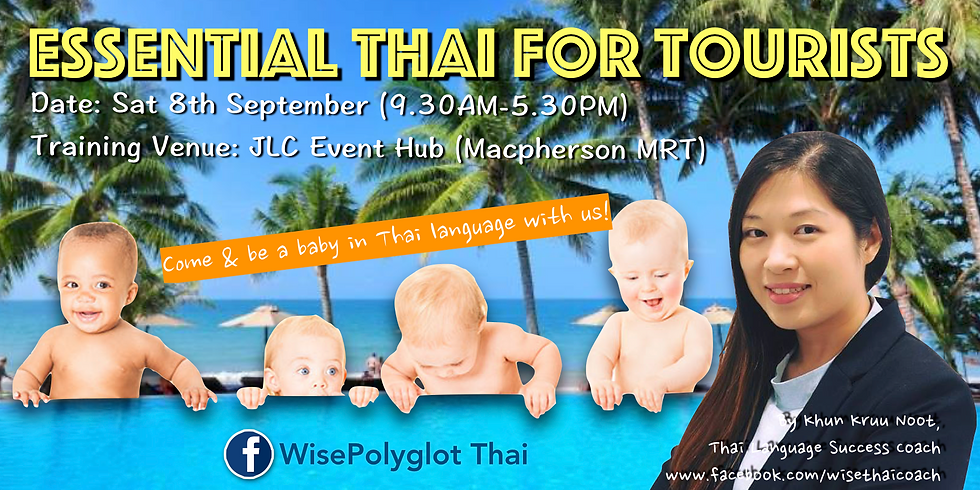Essential Thai For Tourists Workshop by Khun Kruu Noot