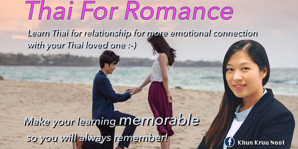 Thai For Romance Workshop (with 1-year E-learning program)