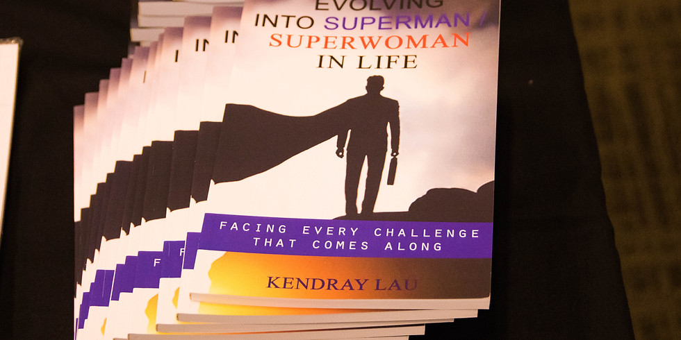 Evolving into Superman/Superwomen in Life by Kendray Lau
