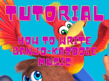 TUTORIAL: How to write Banjo-Kazooie music