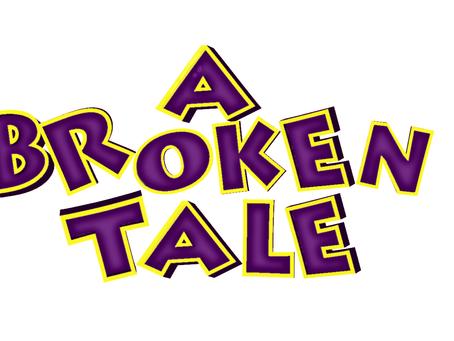 A Broken Tale teaser