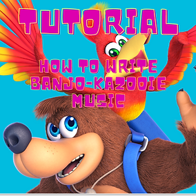 TUTORIAL_ How to write Banjo-Kazooie mus