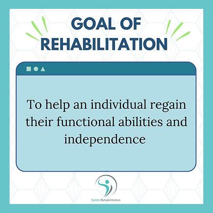 goal of rehabilitation.jpg