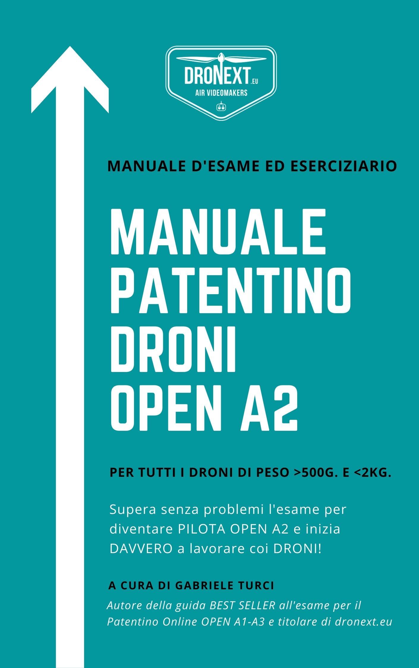 MANUALE PATENTINO DRONI OPEN A2 - GUIDA