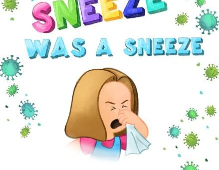 When a Sneeze was a Sneeze - Available on Amazon