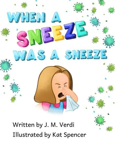 My first book cover - When a Sneeze was a Sneeze