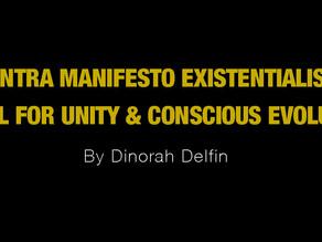 Mantra Manifesto Existentialista: A Call For Unity & Conscious Evolution.