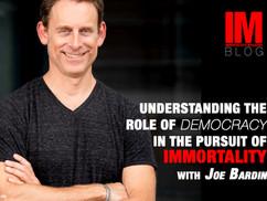 Democracy and Immortality: The Unlimited Body Politics By Joe Bardin #0004