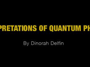 Interpretations of Quantum Physics