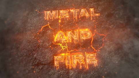 Metal and Fire