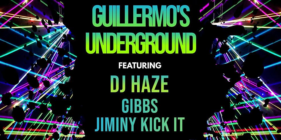 Guillermo's under GROUND feat. DJ HAZE, GIBBS, and Jiminy Kick It