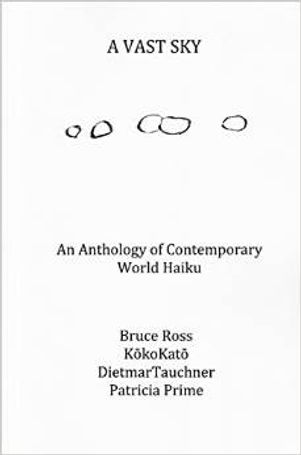 A Vast Sky: An Anthology of Contemporary World Haiku