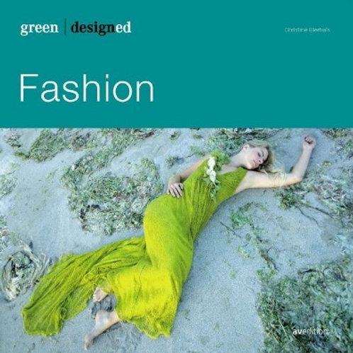 green designed: Fashion/ CHRISTINE BIERHALS