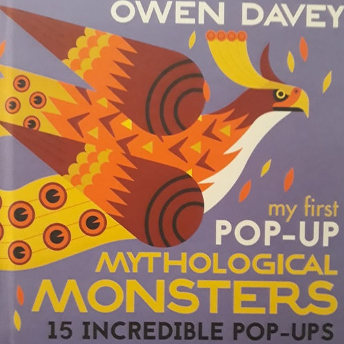 My First Pop-Up Mythological Monsters/ Owen Davey