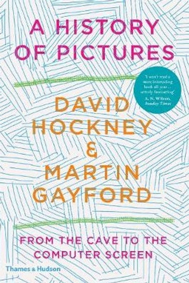 History of Pictures/ David Hockney , Martin Gayford