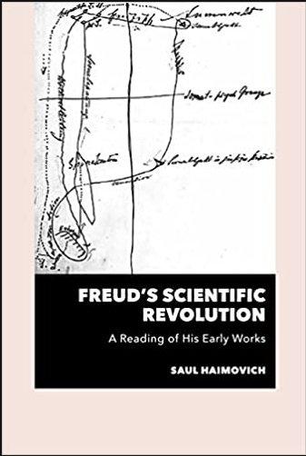 Freud's Scientific Revolution/ Saul Haimovich