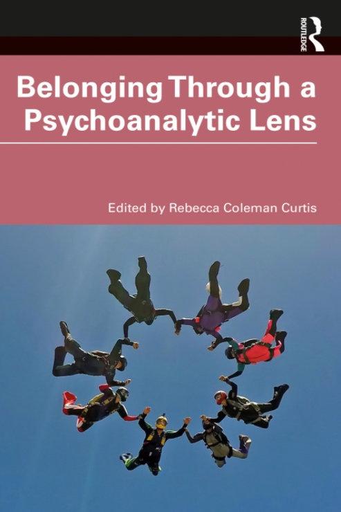 Belonging Through a Psychoanalytic Lens \ Rebecca Coleman Curtis