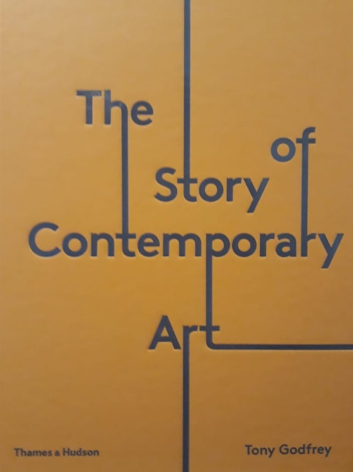 The Story Of Contemporary Art/ TONY GODFREY