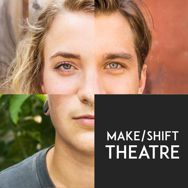 Make/Shift Theatre