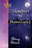 Shadows of Moonlight