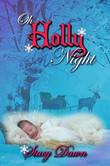 Oh Holly Night