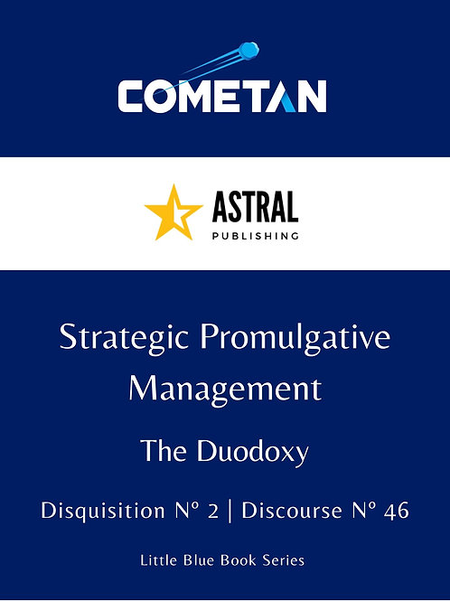 Strategic Promulgative Management by Cometan