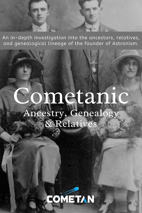 Cometanic Ancestry, Genealogy & Relatives by Cometan (Ebook)