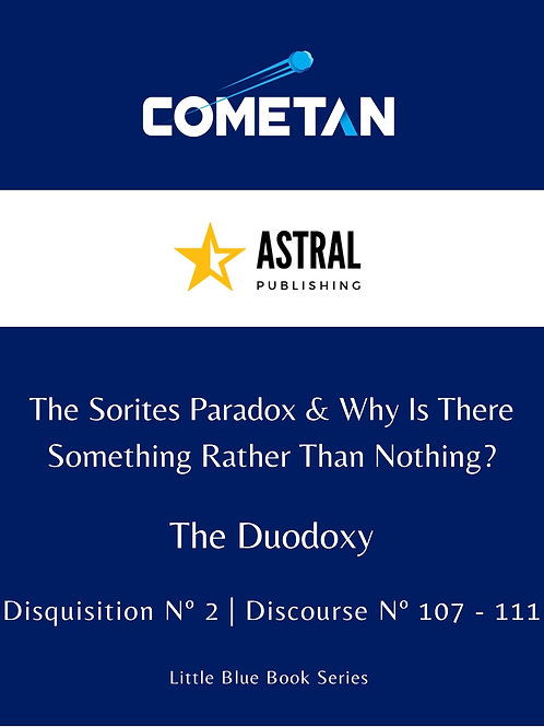 The Sorites Paradox & Why Is There Something Rather Than Nothing? by Cometan
