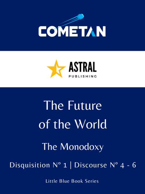 The Future of the World by Cometan